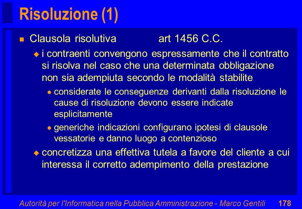 Risoluzione (1) Clausola risolutiva art 1456 C.C.