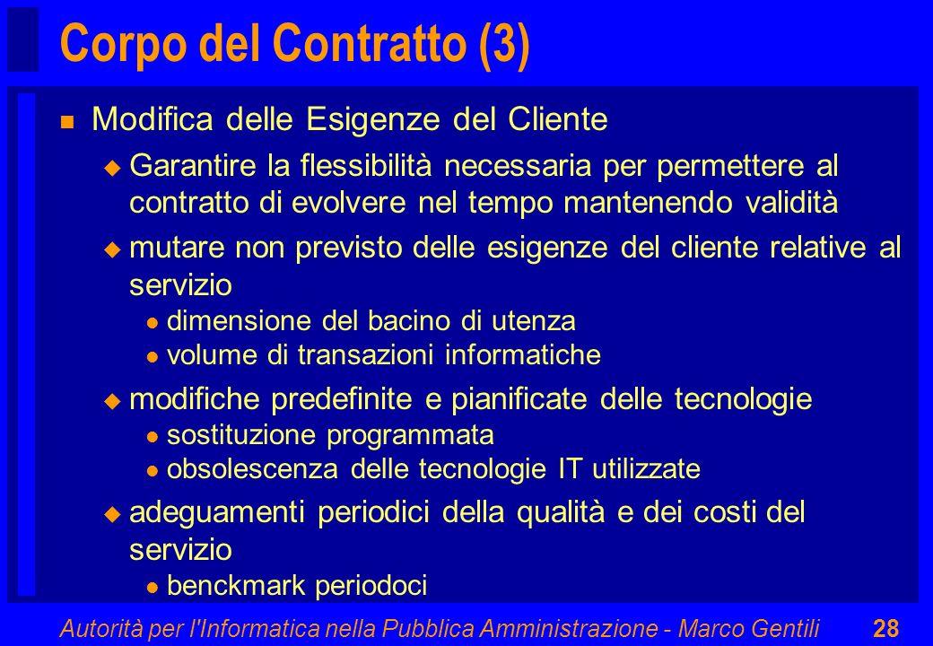 Corpo del Contratto (3) Modifica delle Esigenze del Cliente
