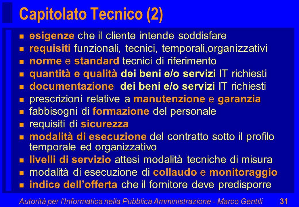 Capitolato Tecnico (2) esigenze che il cliente intende soddisfare