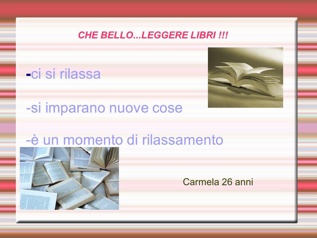CHE BELLO...LEGGERE LIBRI !!!