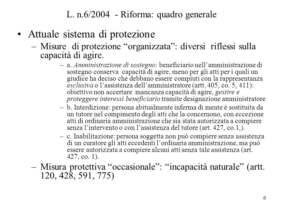 L. n.6/2004 - Riforma: quadro generale