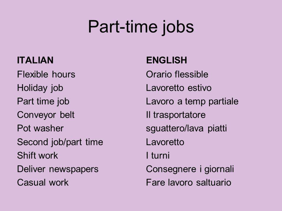 Part-time jobs ITALIAN ENGLISH