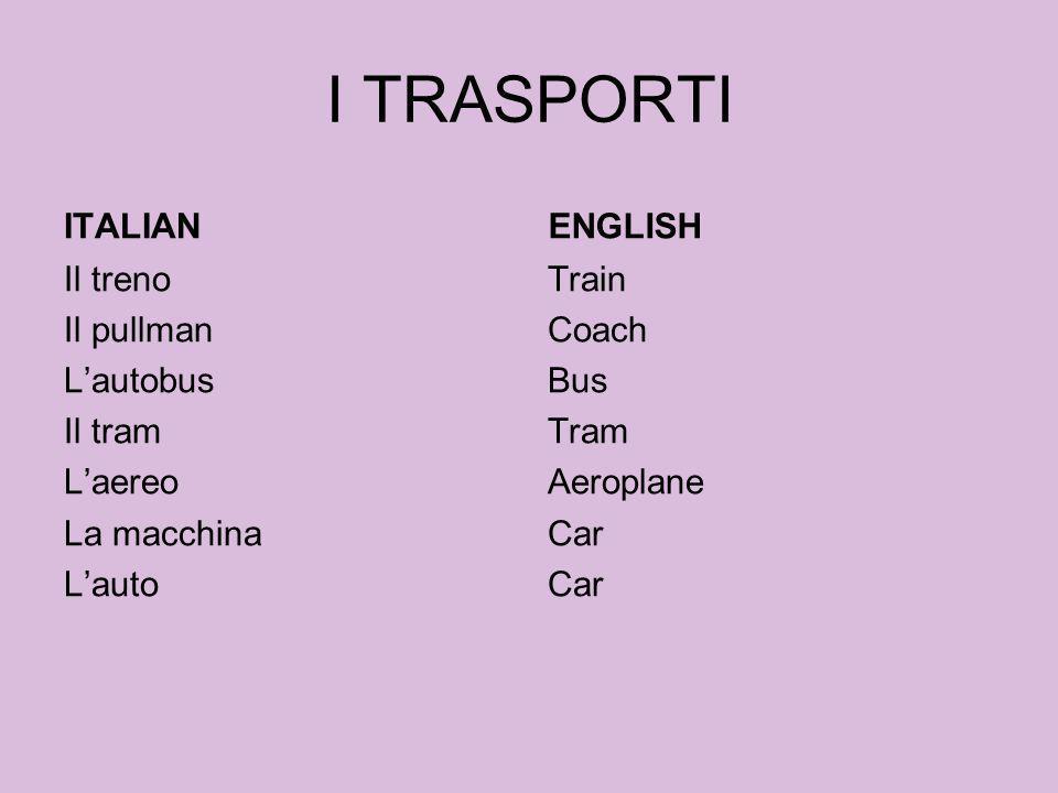 I TRASPORTI ITALIAN ENGLISH