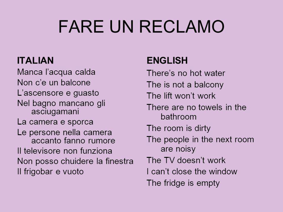 FARE UN RECLAMO ITALIAN ENGLISH