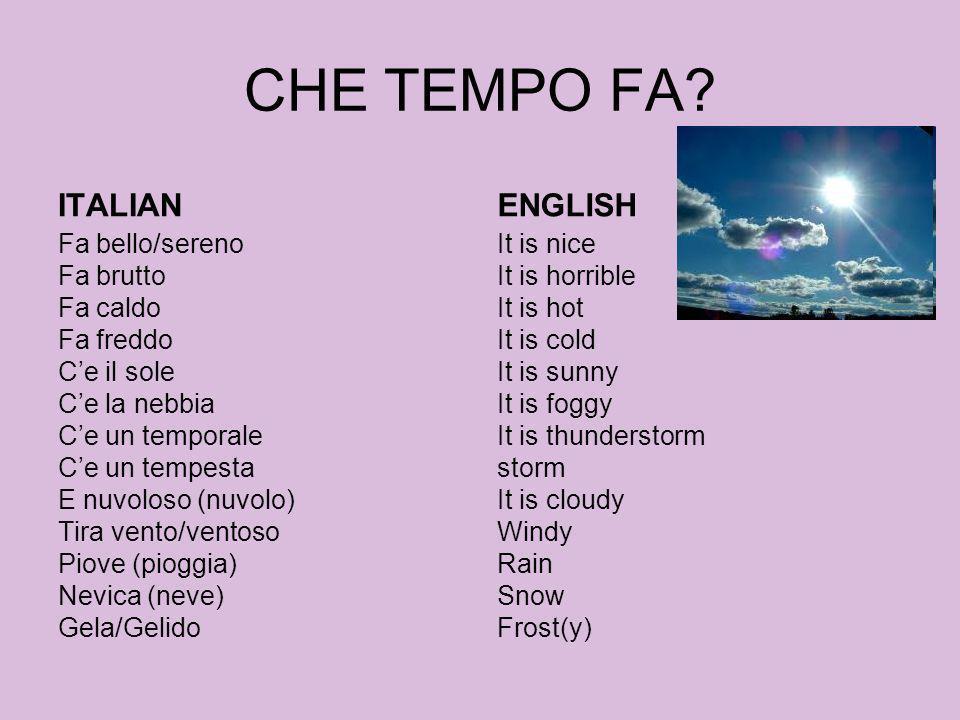 CHE TEMPO FA ITALIAN ENGLISH
