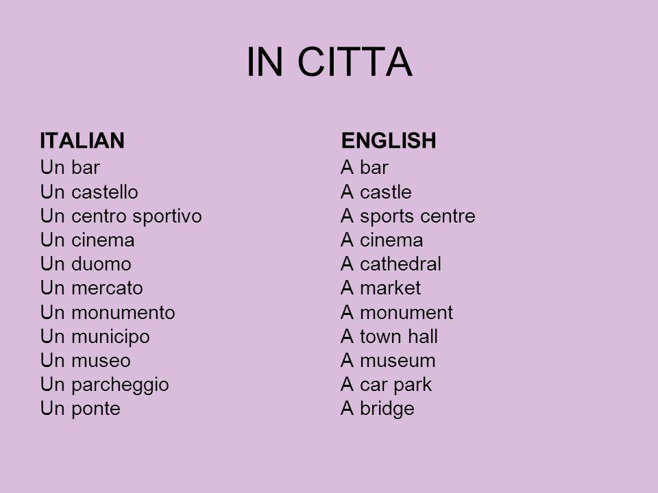 IN CITTA ITALIAN ENGLISH