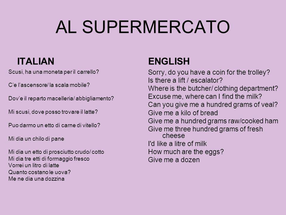 AL SUPERMERCATO ITALIAN ENGLISH