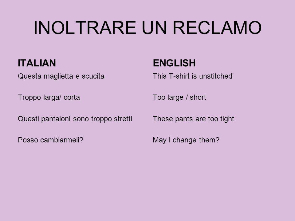 INOLTRARE UN RECLAMO ITALIAN ENGLISH