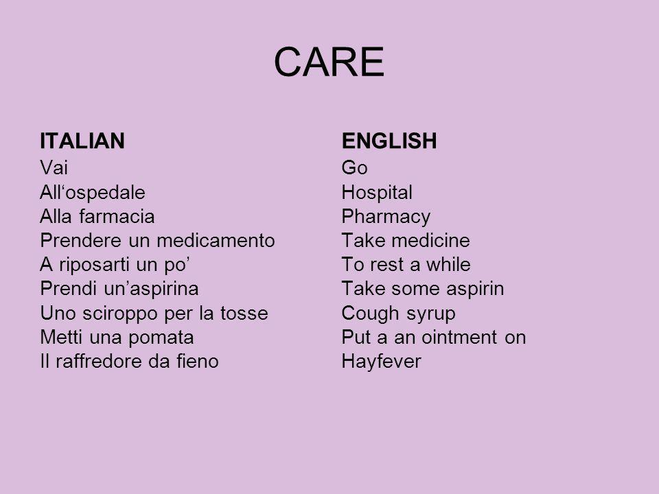 CARE ITALIAN. ENGLISH.