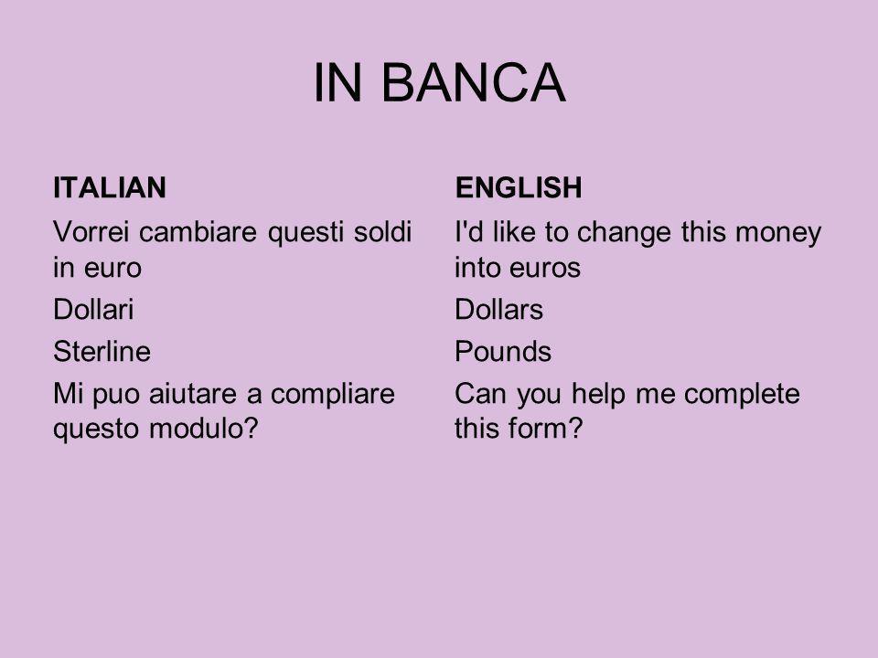 IN BANCA ITALIAN ENGLISH