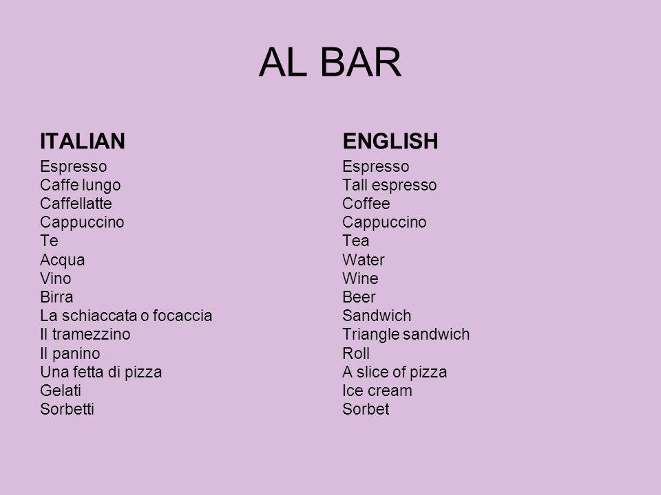 AL BAR ITALIAN. ENGLISH.