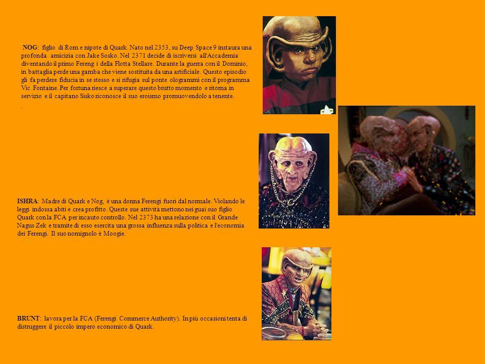 NOG: figlio di Rom e nipote di Quark