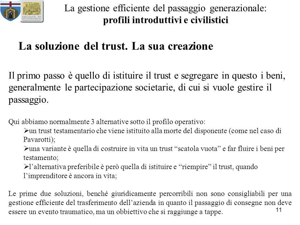 La soluzione del trust. La sua creazione