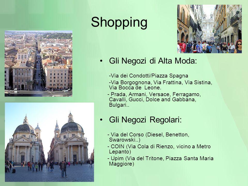 Shopping Gli Negozi di Alta Moda: Gli Negozi Regolari: