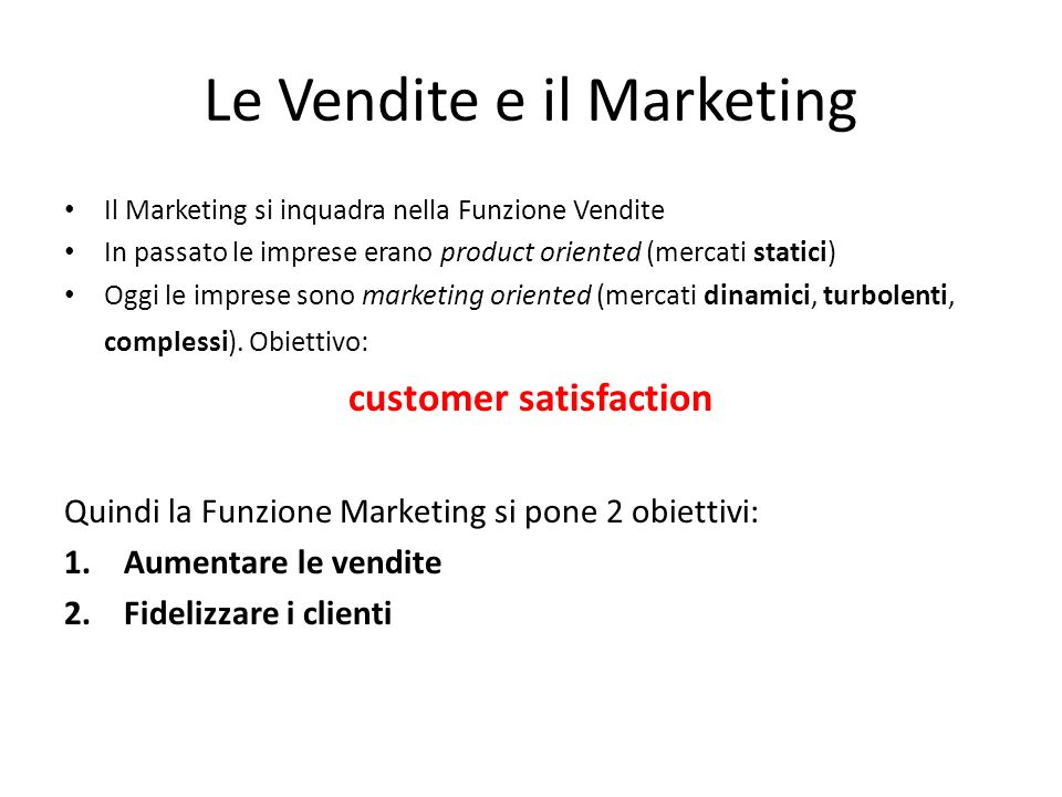 Le Vendite e il Marketing