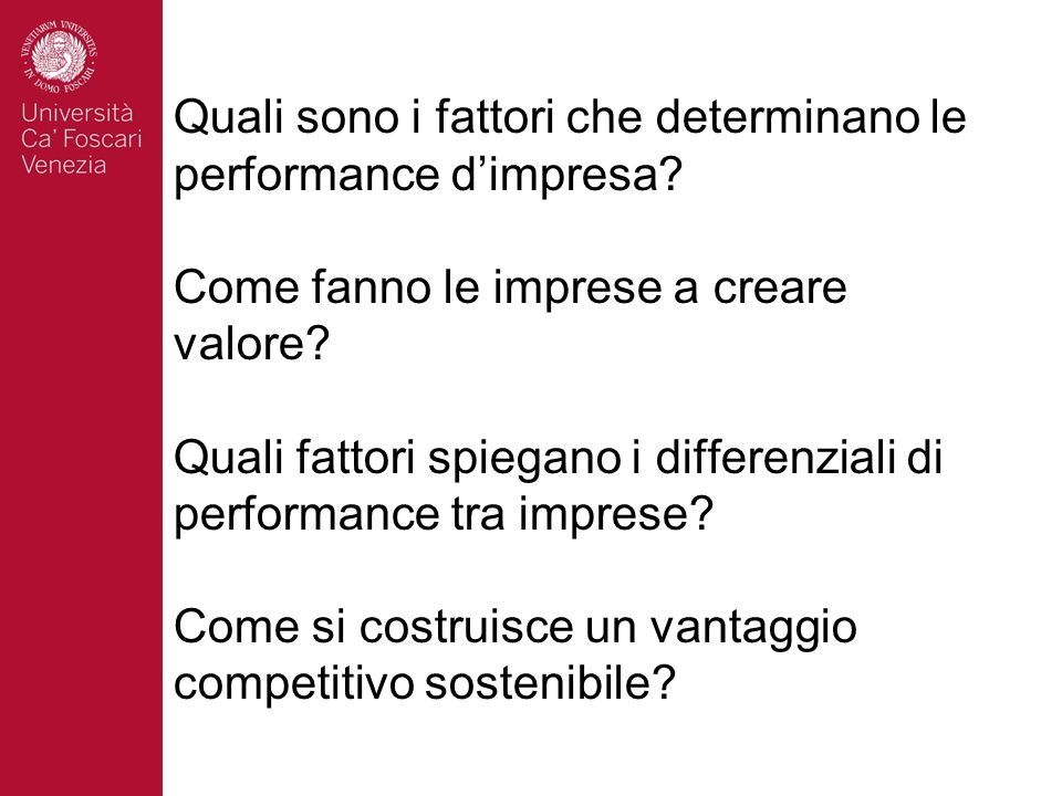 Quali sono i fattori che determinano le performance d'impresa