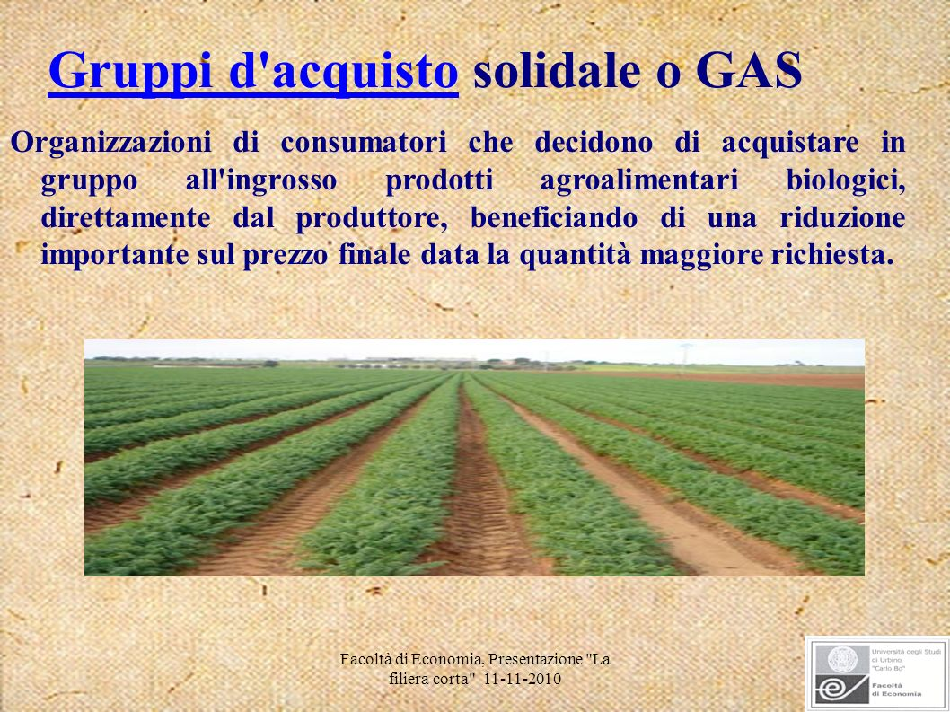 Gruppi d acquisto solidale o GAS