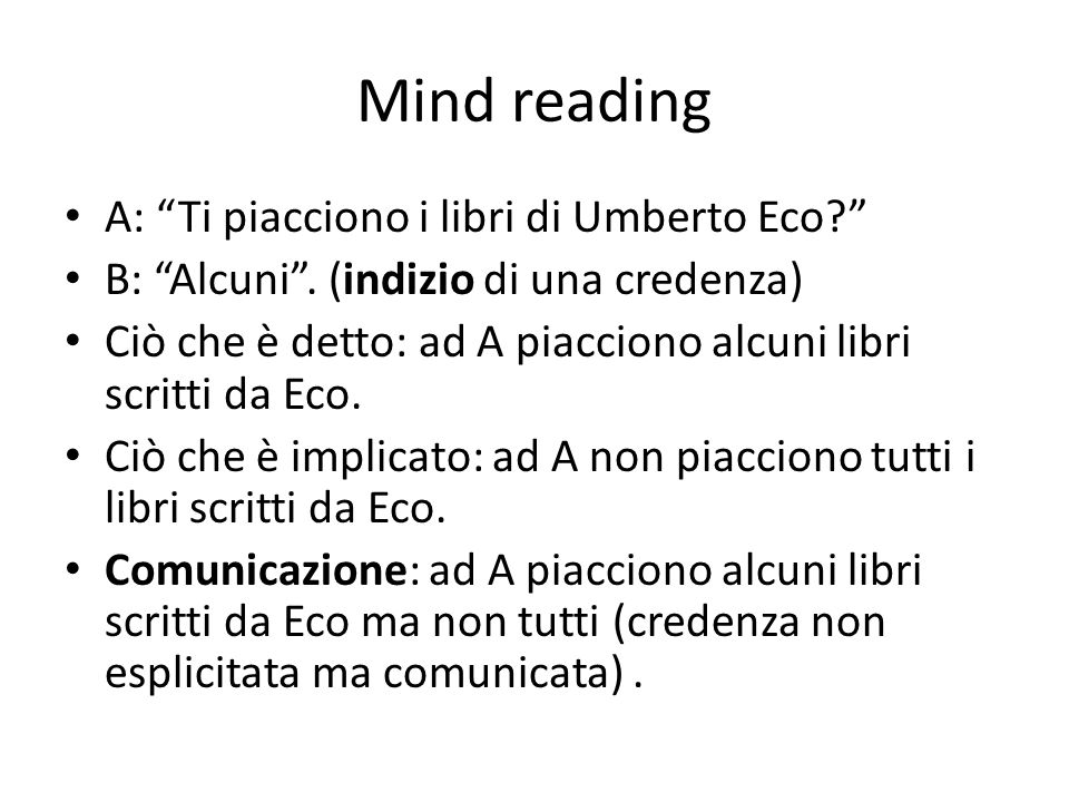 Mind reading A: Ti piacciono i libri di Umberto Eco