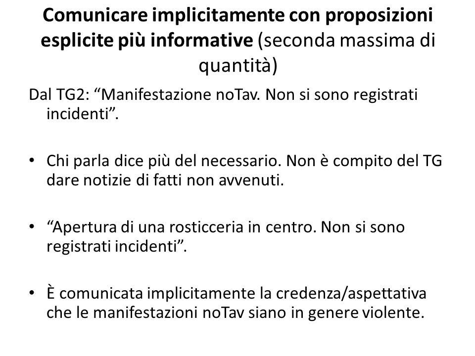 Comunicare implicitamente con proposizioni esplicite più informative (seconda massima di quantità)