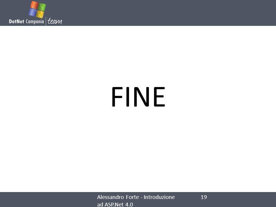 FINE Alessandro Forte - Introduzione ad ASP.Net 4.0