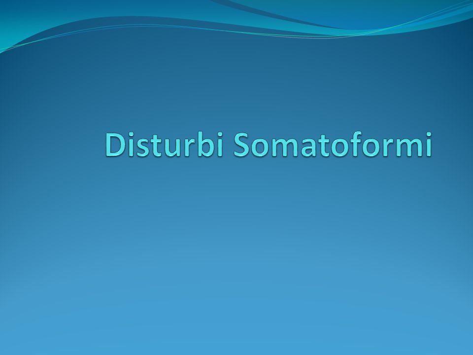 Disturbi Somatoformi