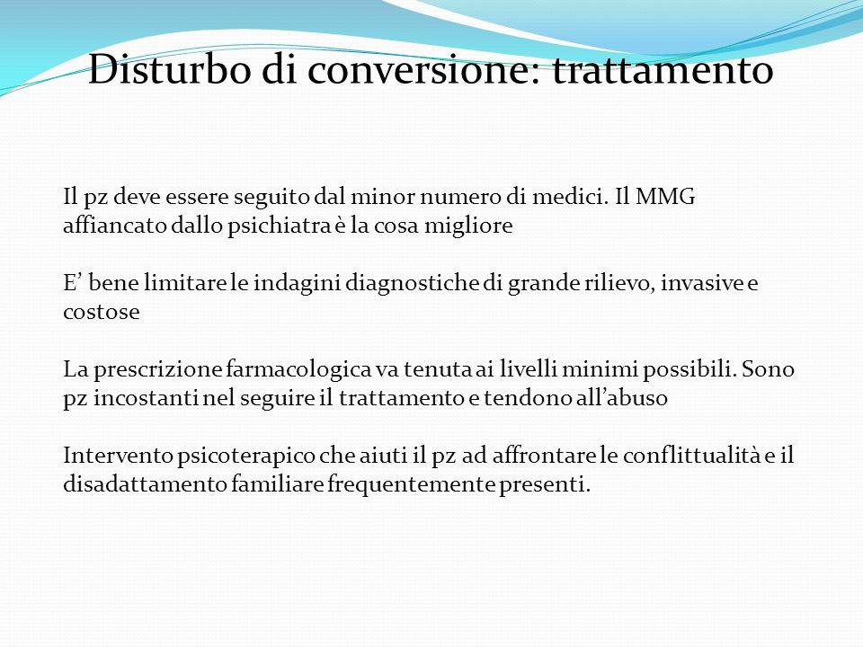 Disturbo di conversione: trattamento