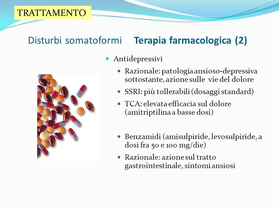 Disturbi somatoformi Terapia farmacologica (2)