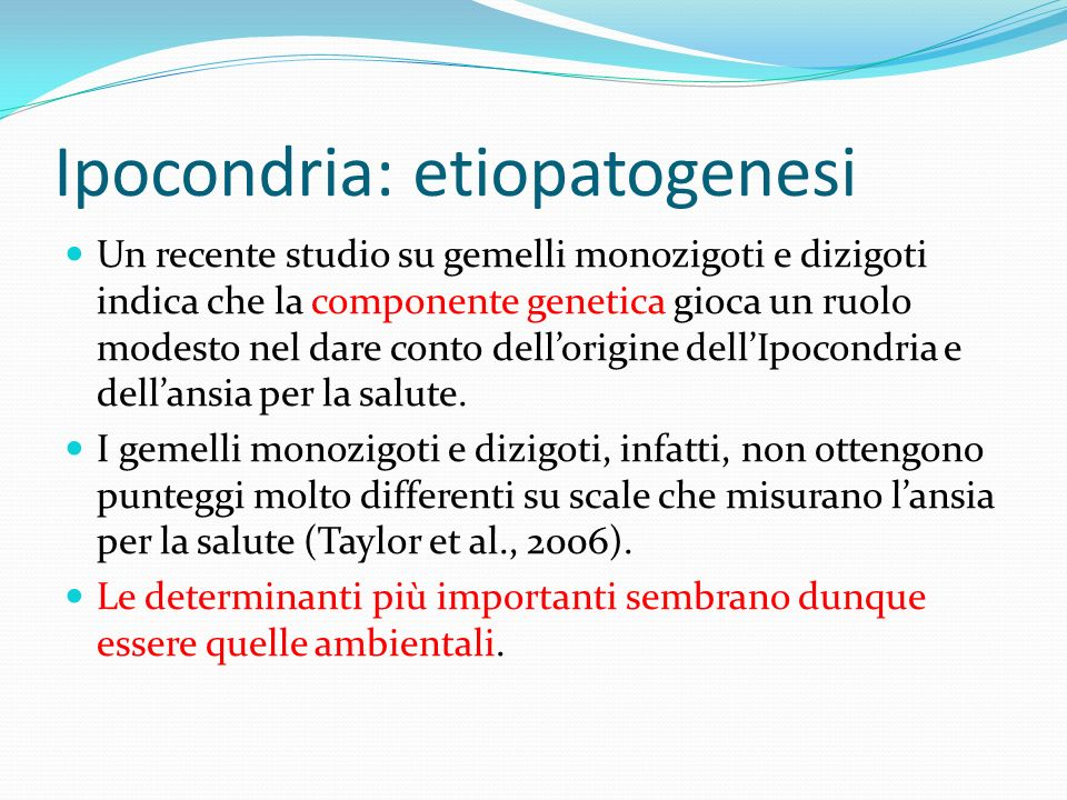 Ipocondria: etiopatogenesi