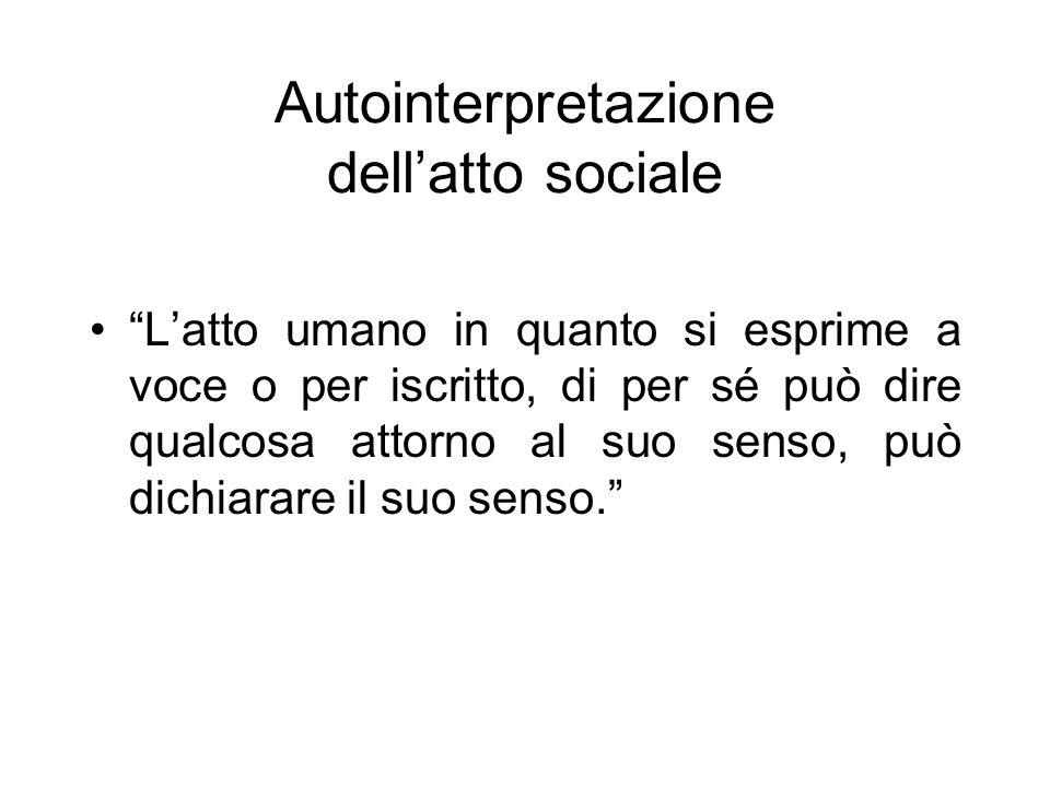 Autointerpretazione dell'atto sociale
