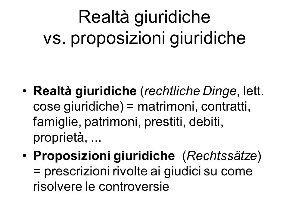 Realtà giuridiche vs. proposizioni giuridiche