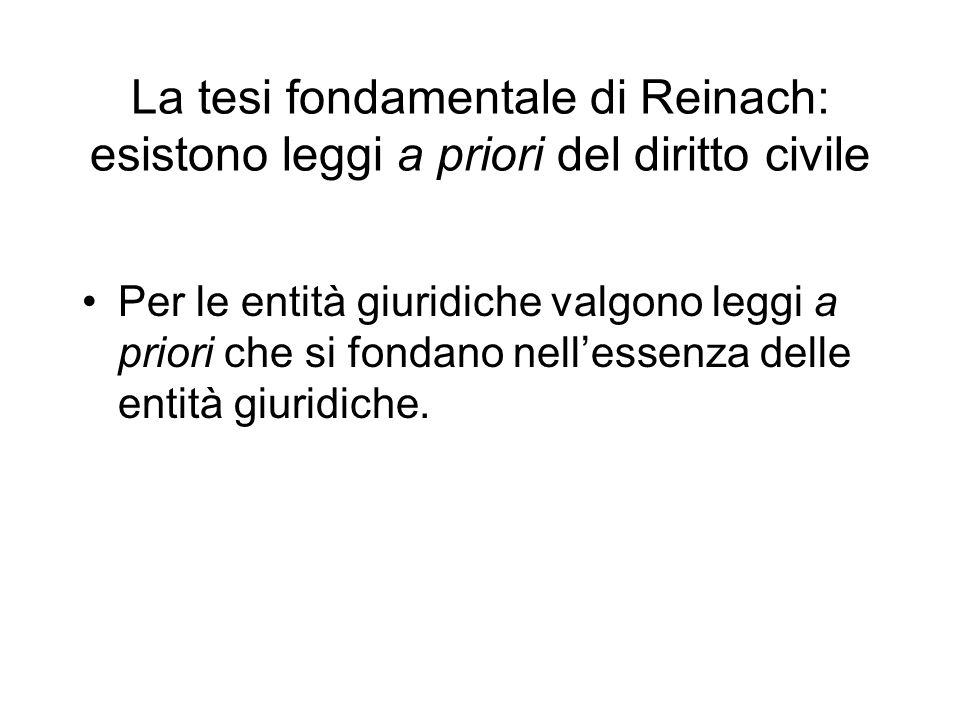 La tesi fondamentale di Reinach: esistono leggi a priori del diritto civile