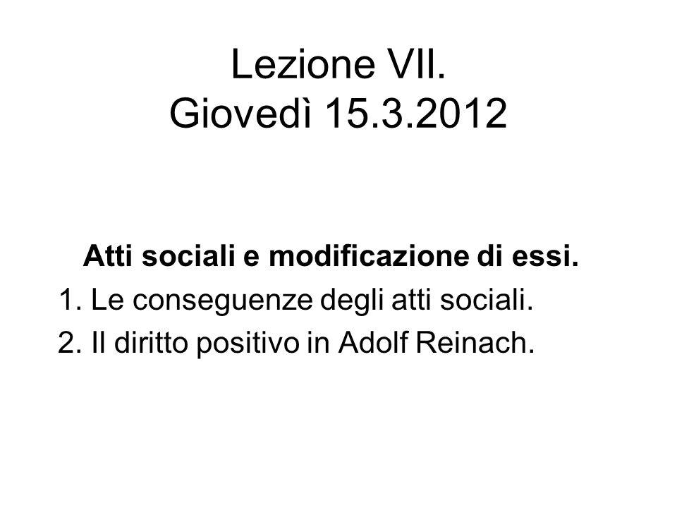 Lezione VII. Giovedì 15.3.2012 Atti sociali e modificazione di essi.