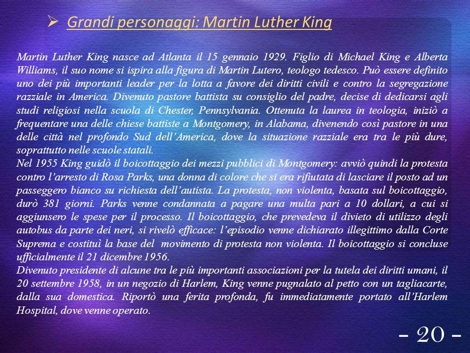 - 20 - Grandi personaggi: Martin Luther King