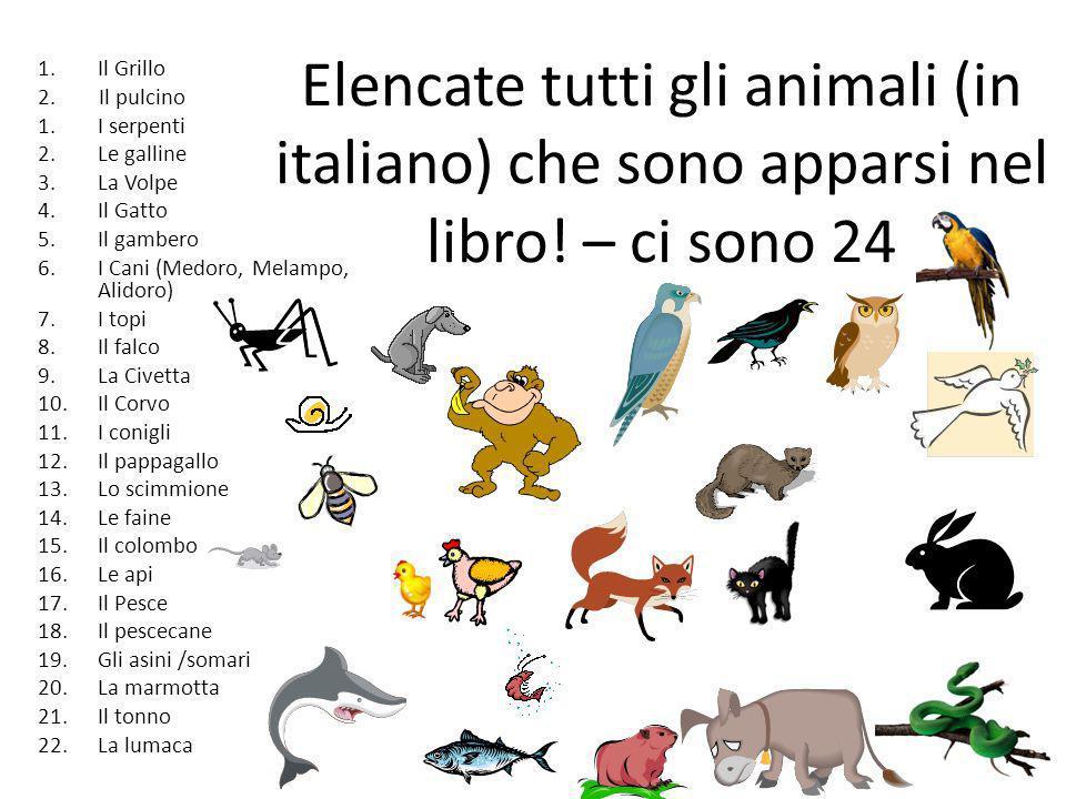 Elencate tutti gli animali (in italiano) che sono apparsi nel libro
