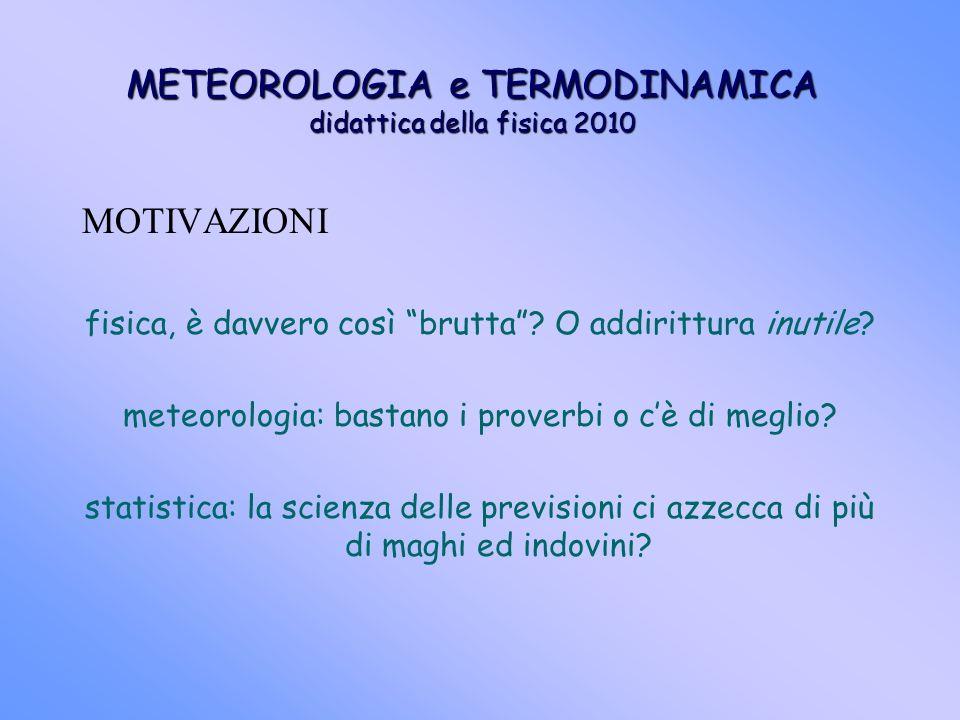METEOROLOGIA e TERMODINAMICA didattica della fisica 2010
