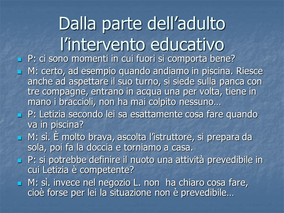 Dalla parte dell'adulto l'intervento educativo