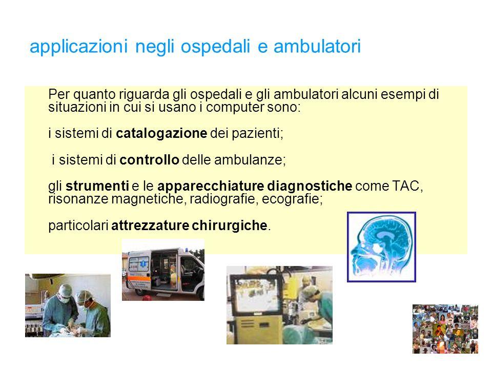applicazioni negli ospedali e ambulatori