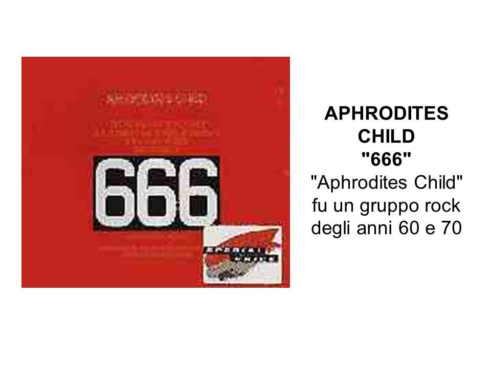 Aphrodites Child fu un gruppo rock degli anni 60 e 70