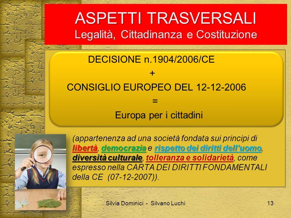 ASPETTI TRASVERSALI Legalità, Cittadinanza e Costituzione