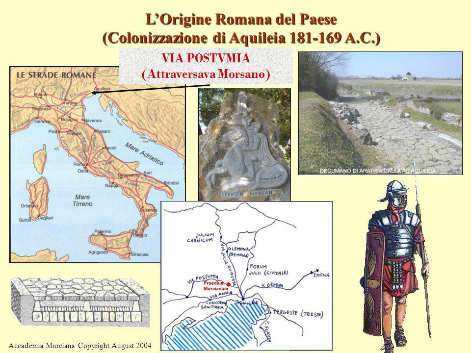 L'Origine Romana del Paese (Colonizzazione di Aquileia 181-169 A.C.)