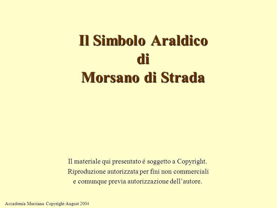 Il Simbolo Araldico di Morsano di Strada
