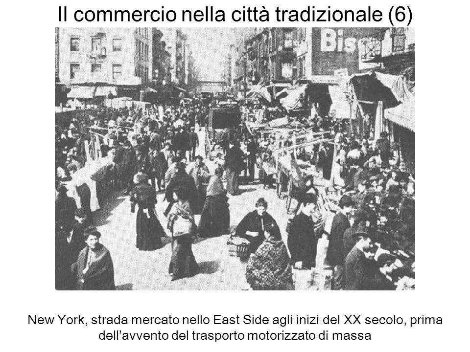 Il commercio nella città tradizionale (6)