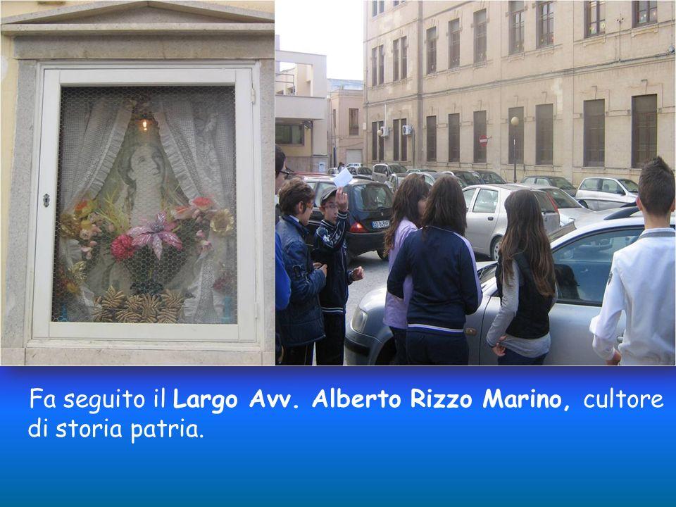 Fa seguito il Largo Avv. Alberto Rizzo Marino, cultore di storia patria.