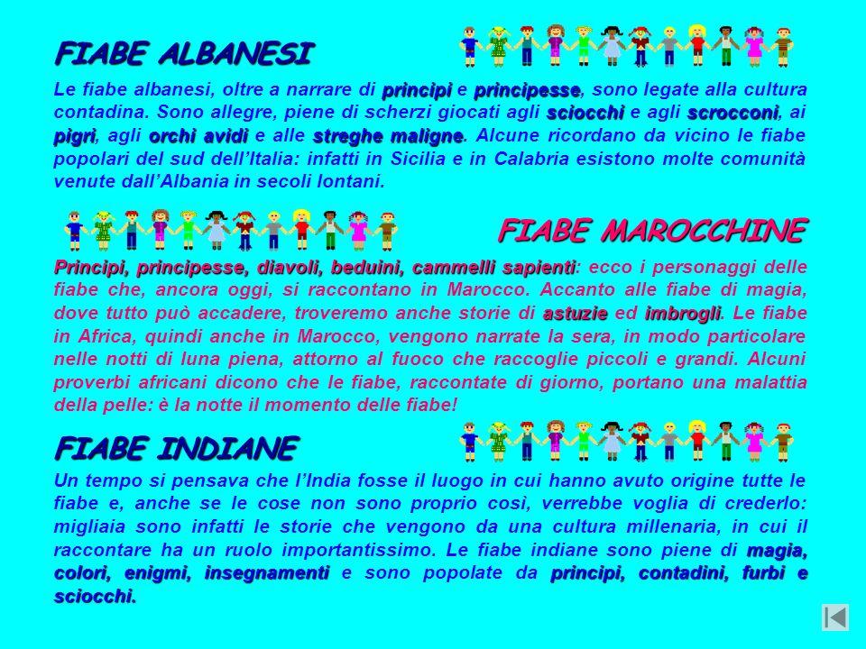 FIABE ALBANESI FIABE MAROCCHINE FIABE INDIANE
