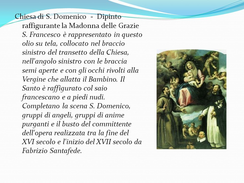 Chiesa di S. Domenico - Dipinto raffigurante la Madonna delle Grazie S