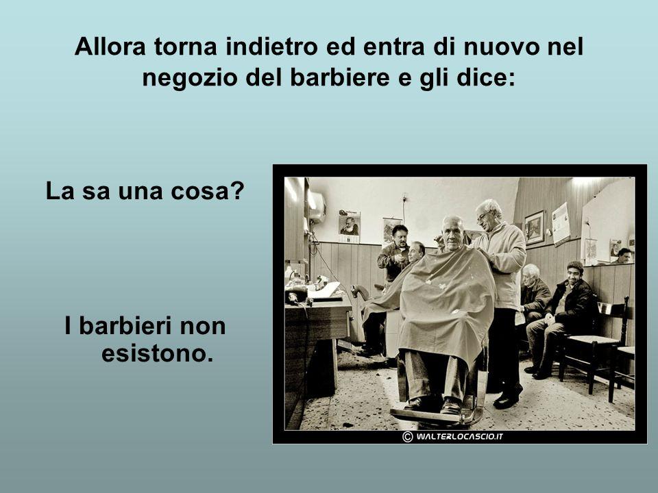 I barbieri non esistono.