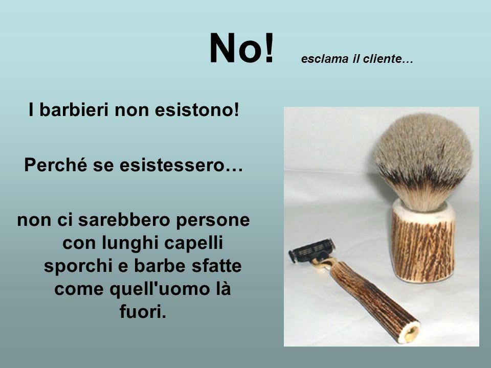 I barbieri non esistono! Perché se esistessero…