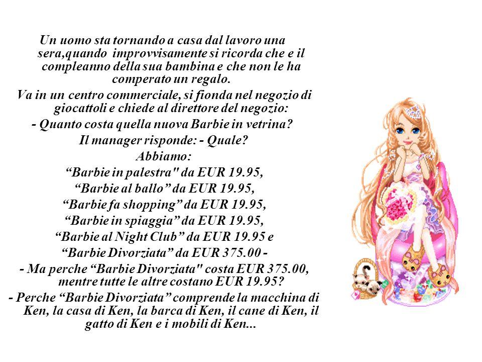 - Quanto costa quella nuova Barbie in vetrina