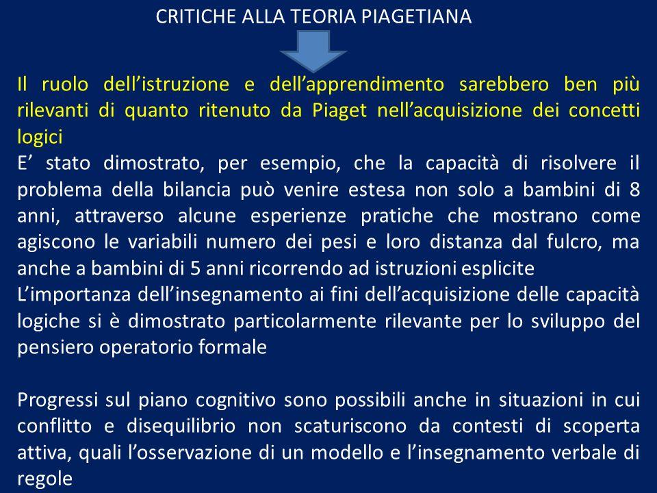 CRITICHE ALLA TEORIA PIAGETIANA