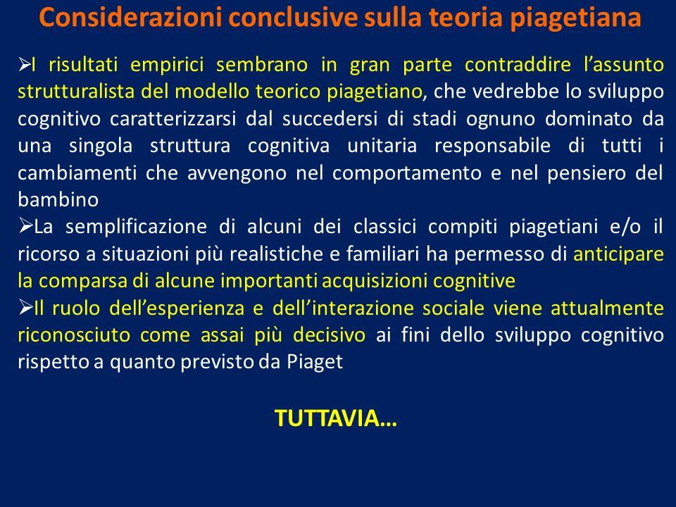 Considerazioni conclusive sulla teoria piagetiana